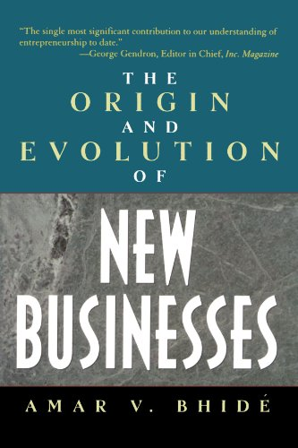 The Origin and Evolution of New Businesses (The Origin And Evolution Of New Businesses)