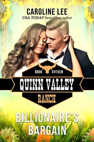 Billionaire's Bargain (Quinn Valley Ranch Book 15)