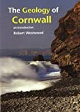 Geology of Cornwall: An Introduction