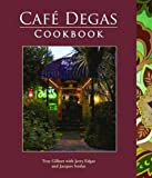 img - for Caf  Degas Cookbook book / textbook / text book
