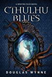 Cthulhu Blues (Spectra Files)