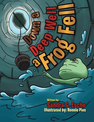 Down A Deep Well A Frog Fell ebook