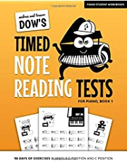 Andrea And Trevor Dow's Timed Note Reading Tests For Piano, Book 1: 90 Days Of Exercises In Middle C Position And C Position (Piano Student Workbooks)
