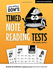 Andrea And Trevor Dow's Timed Note Reading Tests For Piano, Book 1: 90 Days Of Exercises In Middle C Posit