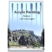 Acrylic Painting Guide: Nature and landscapes