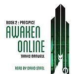 Awaken Online: Precipice | Travis Bagwell