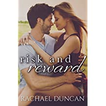 Risk and Reward (A Standalone Romance)