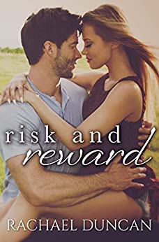 Risk and Reward by [Duncan, Rachael]
