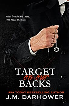 Target on Our Backs (Monster in His Eyes Book 3) by [Darhower, J.M.]