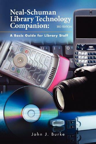 Neal-Schuman Library Technology Companion, Third Edition