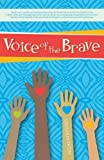 img - for Voice of the Brave book / textbook / text book