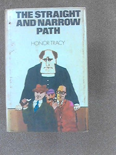 The Straight And Narrow Path by Honor Tracy