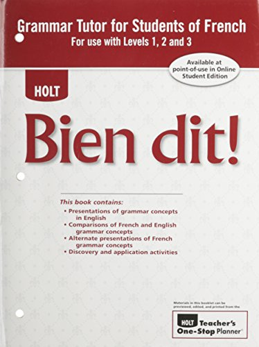 Bien Dit: Grammar Tutor For Students of French, For use with levels 1, 2, & 3