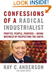 Confessions of a Radical Industrialis...