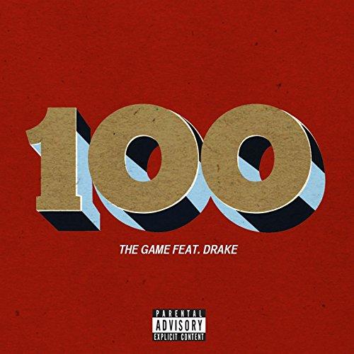 100 (feat. Drake) [Explicit]