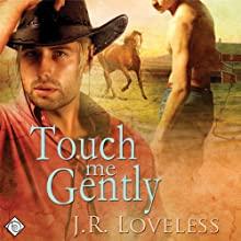 Touch Me Gently | Livre audio Auteur(s) : J.R. Loveless Narrateur(s) : Jeff Gelder