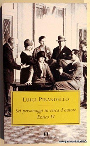 Download Sei Personaggi in Cerca D'Autore: Enrico IV PDF