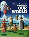 Picture Atlas of Our World, , 0870443119