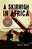 A Skirmish in Africa, Daryl Sahli, 0987156403