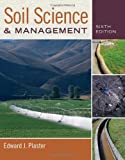 Soil Science and Management, Auth and Edward Plaster, 0840024320