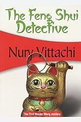 The Feng Shui Detective: Feng Shui Detective #1 Paperback