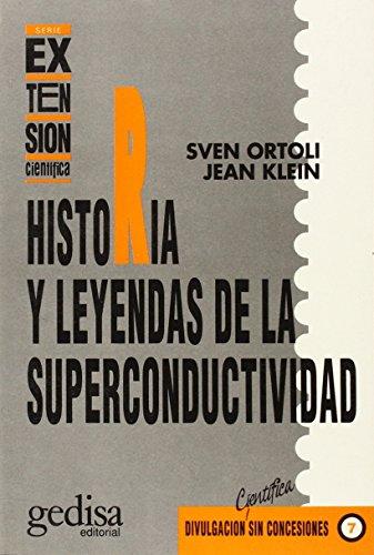 Descargar Libro Historia Y Leyendas De La Superconductividad S. Ortoli