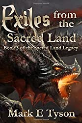 Exiles from the Sacred Land: Book 3 of the Sacred Land Legacy: Volume 3
