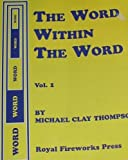The Word Within the Word, Vol. 1