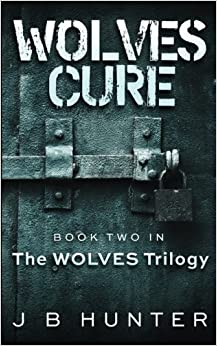 Book Wolves' Cure by J B Hunter (2015-11-03)