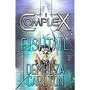 Fishtail (The Complex Book 0)