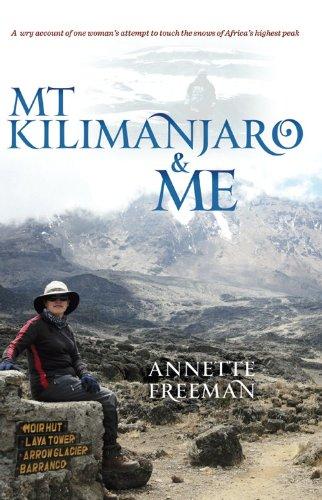 Mt Kilimanjaro and Me