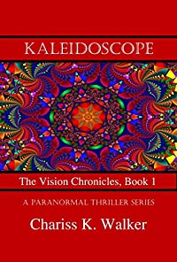 Kaleidoscope by Chariss K. Walker ebook deal