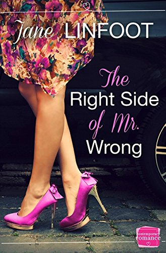 The Right Side of Mr Wrong (Harperimpulse Contemporary Romance)
