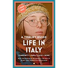Life in Italy: A Thalby Guide