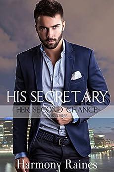 His Secretary Romance Second Chance ebook
