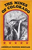The Mines of Colorado, Ovando James Hollister, 0883940213