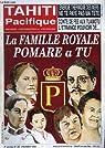 Tahiti Pacifique, N°22 - Volume 3 : La famille royale Pomare a Tu - Energie thermique des mers - Conte de Fée aux Tuamotu - par DuPrel
