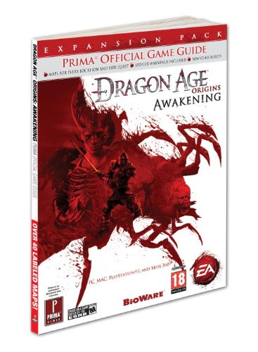 Dragon Age: Origins - Awakening: Prima Official Game Guide (Prima Official Game Guides) ebook