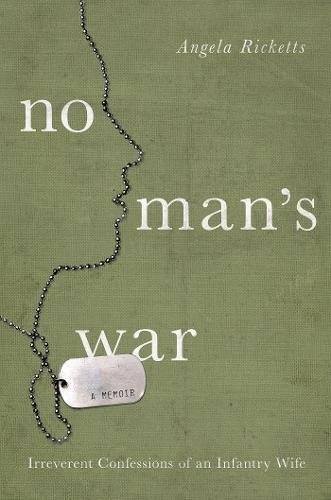 Download No Man's War: Irreverent Confessions of an Infantry Wife ePub fb2 book