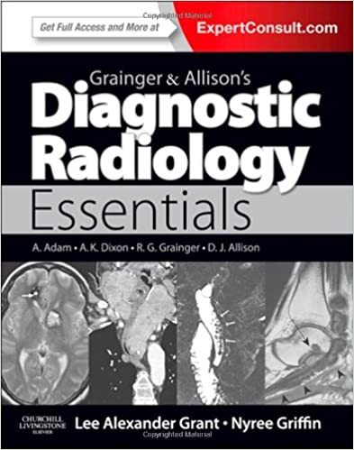 Grainger & Allison's Diagnostic Radiology Essentials: Expert Consult: Online and Print, 1e