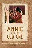 Annie and the Old One (Home Use)