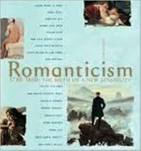Romanticism, 1780-1860: The Birth of a New Sensibility, Ciseri, Ilaria