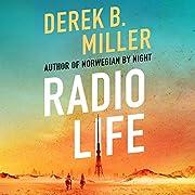 Radio Life por Derek B. Miller