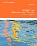 Counseling : A Comprehensive Profession Plus MyCounselingLab with Pearson EText, Gladding, Samuel T., 0133155374
