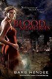 Blood Memories (Vampire Memories)