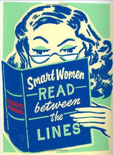 Smart Women Read Between the Lines: A Reader's Journal pdf epub