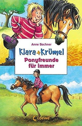 Ponyfreunde für immer: Sammelband (Klara + Krümel)
