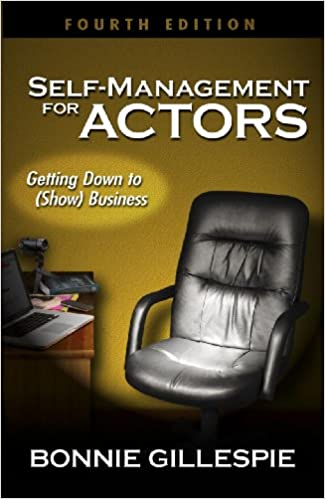 Self management for actors getting down to show business kindle self management for actors getting down to show business kindle edition by bonnie gillespie arts photography kindle ebooks amazon malvernweather Choice Image