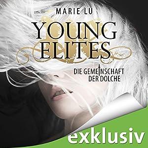 Die Gemeinschaft der Dolche (Young Elites 1) Hörbuch