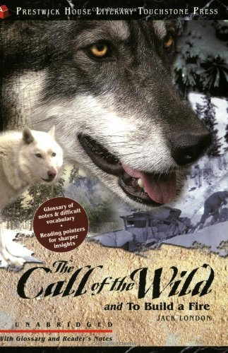 The Call of the Wild (Literary Touchstone Classics)
